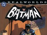 Realworlds: Batman