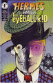 Hermes Versus the Eyeball Kid Vol 1 3