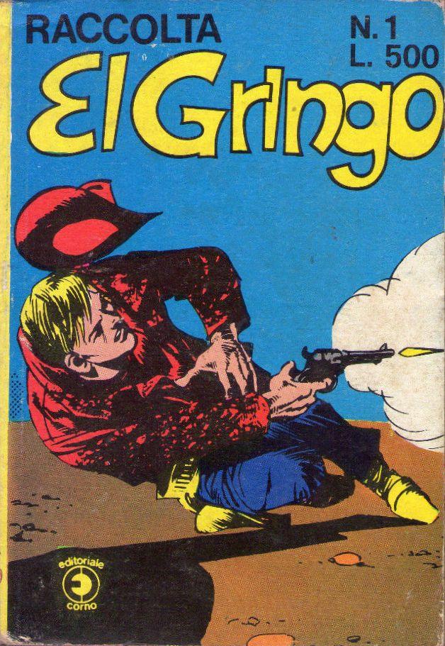 Raccolta El Gringo Vol 1