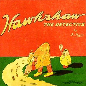 Hawkshaw the Detective