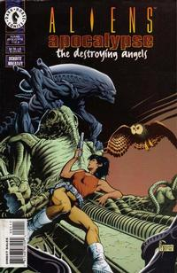 Aliens: Apocalypse - The Destroying Angels Vol 1 1