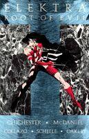 Elektra Root of Evil Vol 1 1