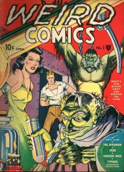 Weird Comics Vol 1 1