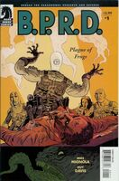 BPRD Plague of Frogs Vol 1 1