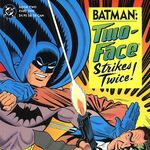 Batman Two-Face Strikes Twice Vol 1 2.jpg