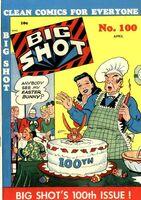 Big Shot Vol 1 100