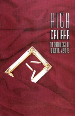 High Caliber An Anthology of Original Visions.jpg