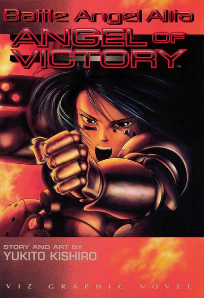 Battle Angel Alita: Angel of Victory