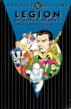 Cover for the Legion of Super-Heroes Archives Vol 1 5 Trade Paperback