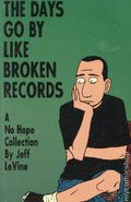 Days Go By Like Broken Records