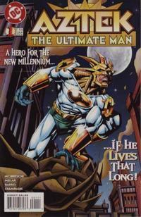 Aztek: The Ultimate Man Vol 1 1