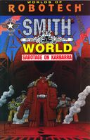 Robotech - Smith World - Sabotage on Karbarra Vol 1 1