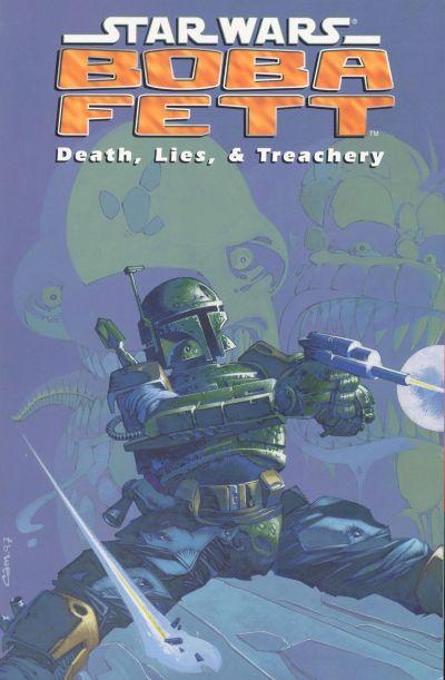 Star Wars: Boba Fett - Death, Lies, & Treachery Vol 1 1
