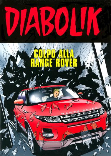 Diabolik: Colpo alla Range Rover Vol 1 1