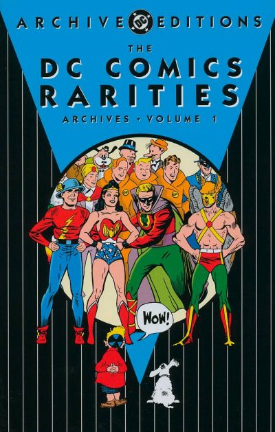 DC Comics Rarities Archives Vol 1