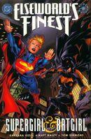 Elseworld's Finest Supergirl and Batgirl Vol 1 1