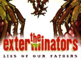Exterminators: Lies of Our Fathers (Collected)