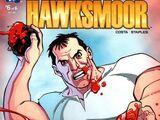 Secret History of the Authority: Hawksmoor Vol 1 6