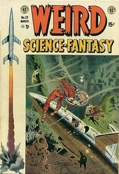 Weird Science-Fantasy (1954) Vol 1