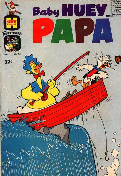 Baby Huey and Papa Vol 1 15