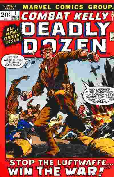 Combat Kelly and the Deadly Dozen Vol 1 1