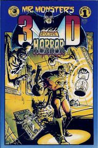 Mr. Monster's 3-D Hi-Octane Horror Vol 1 1