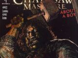 Texas Chainsaw Massacre: About a Boy Vol 1 1
