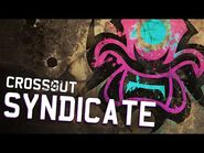 Crossout- Syndicate — тизер
