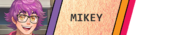 Mikey-Event.png