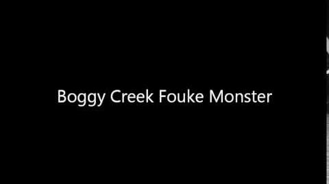 Boggy Creek Fouke Monster Audio