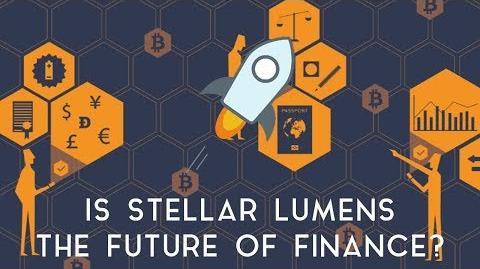 STELLAR LUMENS Is it the future of finance?