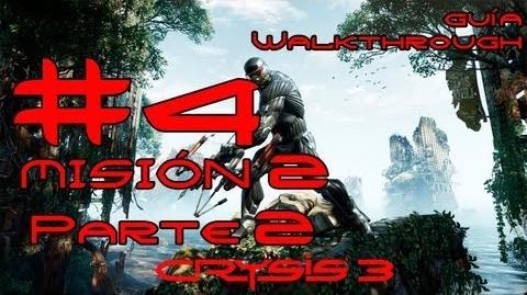 Crysis 3 Español Parte 4-Misión 2 Parte 2-Bienvenido a la Jungla Guía HD PC PS3 X360