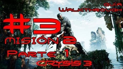 Crysis 3 Español Parte 3-Misión 2 Parte 1-Bienvenido a la Jungla Guía HD PC PS3 X360