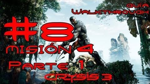 Crysis 3 Español Parte 8-Misión 4 Parte 1-Sin Seguros Guía HD PC PS3 X360