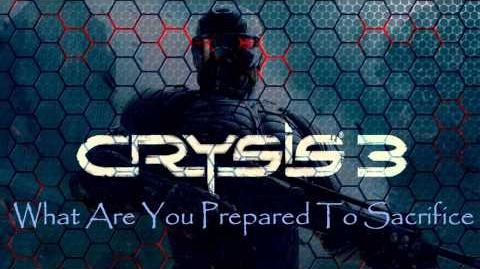 Crysis 3 Soundtrack What Are You Prepared To Sacrifice