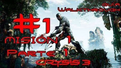 Crysis 3 Español Parte 1-Misión 1 Parte 1-Post Humano Guía HD PC PS3 X360