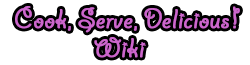 Cook, Serve, Delicious! Wiki