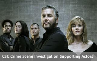 CSI: Crime Scene Investigation Supporting Actors