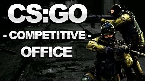 Counterstrike Global Offensive Walkthrough - Classic Office - Strategy