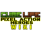 Cube Life: Pixel Action Heroes Wiki