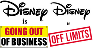 DISNEY IS GOING OUT OF BUSINESS!!!!!!!!!!!