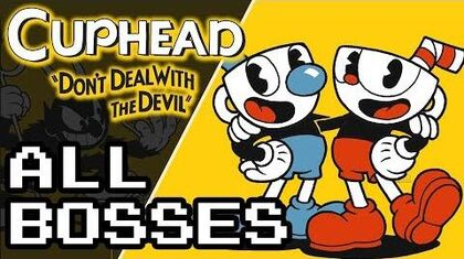Footage_of_all_Cuphead_bosses