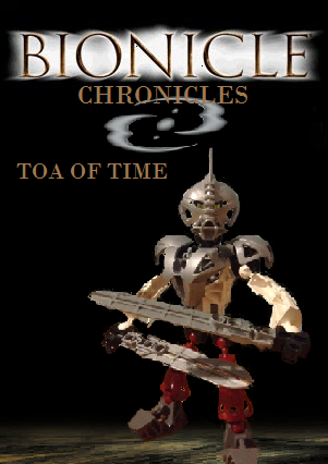 BIONICLE Chronicles: Toa of Time