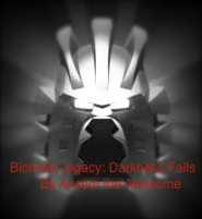 BIONICLE Legacy: Darkness Falls