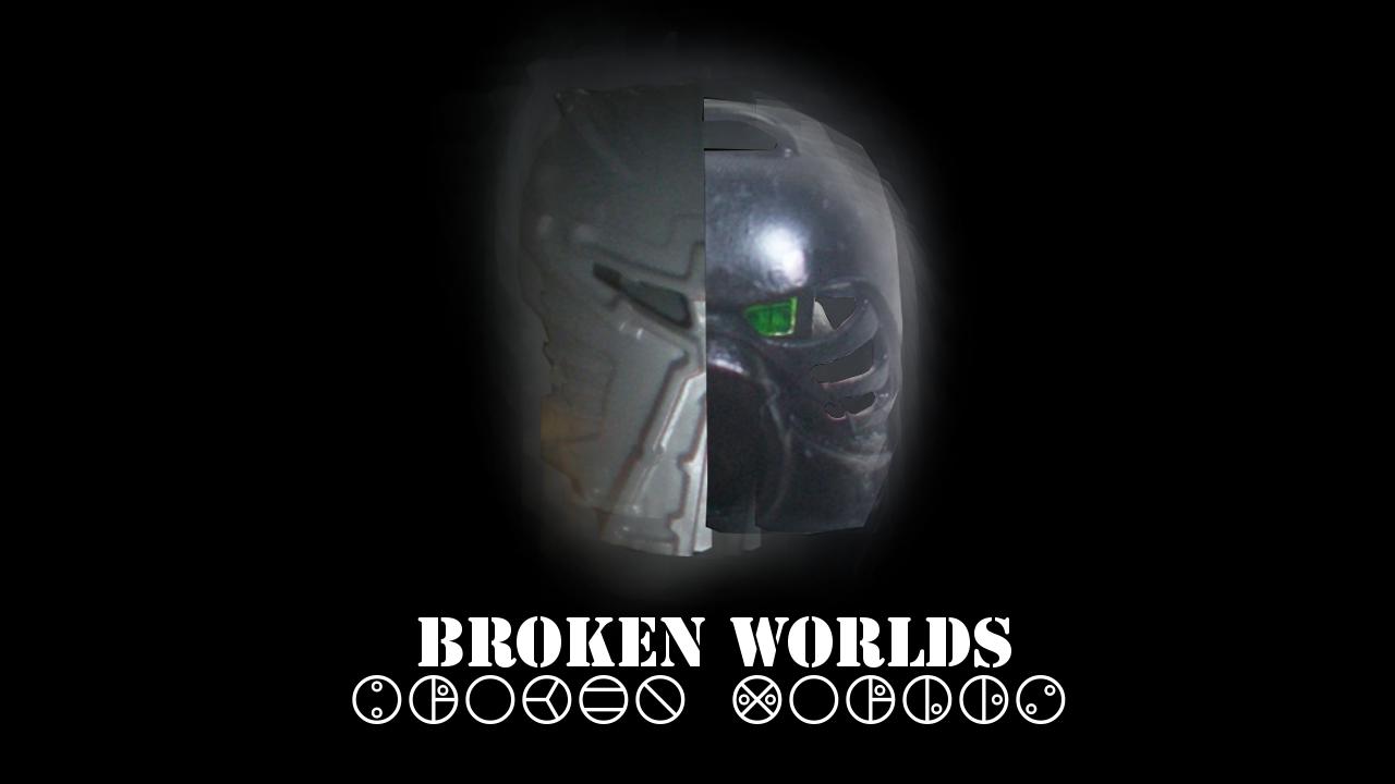 Broken Worlds