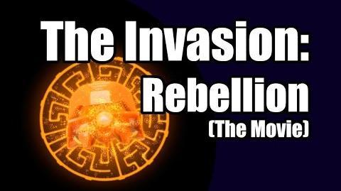 The Invasion Rebellion (The Movie)