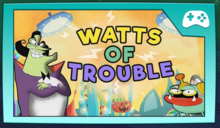 Watts of Trouble 2020.PNG