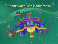 Peace, Love, and Hackerness Title Card