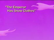 The Emperor Has Snow Clothes Title Card