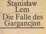 Wyprawa pierwsza, czyli pułapka Gargancjana